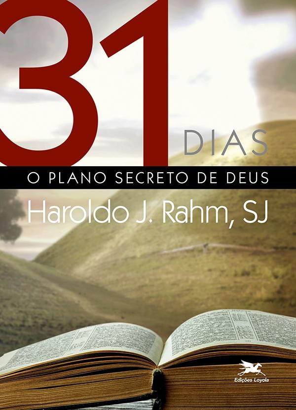 31 Dias - O Plano Secreto de Deus