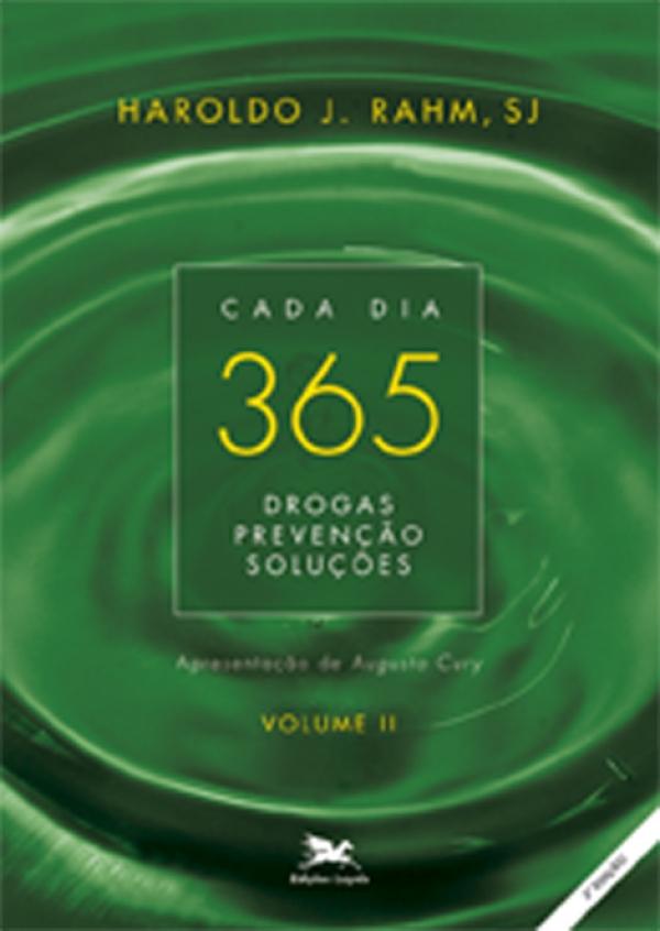 365 - Drogas, Prevenção e Solução