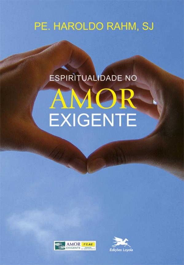 Espiritualidade no Amor Exigente